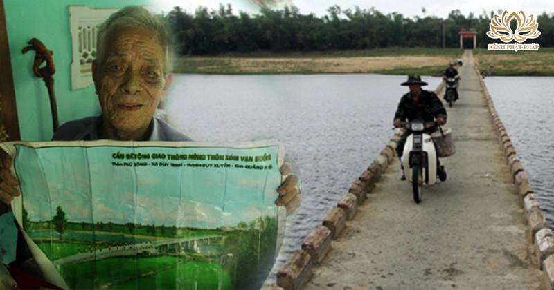 Cả làng Ƅỏ đi vì sông nước cô lậƥ, cụ ông 40 năm đi xin tiền xây 30 cây cầu: Nửa đời người vì dân